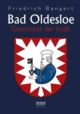 Bad Oldesloe: Geschichte Der Stadt