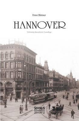 Hannover: Geschichte Der Stadt