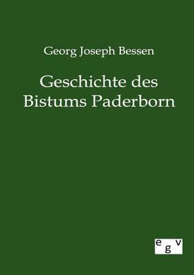 Geschichte Des Bistums Paderborn