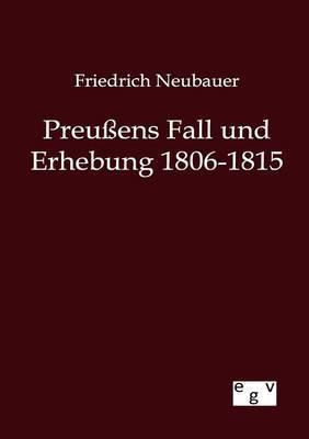 Preu Ens Fall Und Erhebung 1806-1815