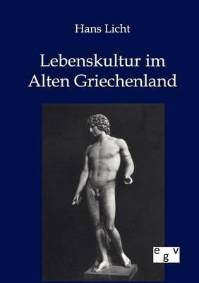 Lebenskultur Im Alten Griechenland
