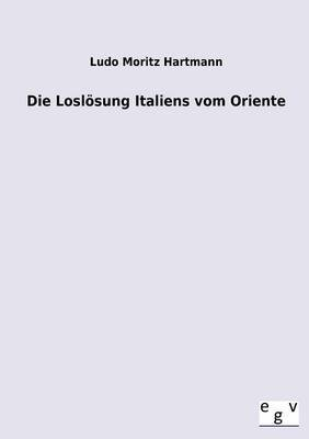 Die Losl Sung Italiens Vom Oriente