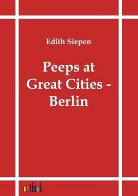Peeps at Great Cities - Berlin