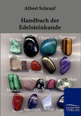 Handbuch Der Edelsteinkunde