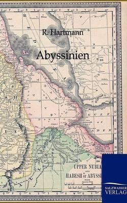 Abyssinien Und Die Ubrigen Gebiete Ost-Afrikas