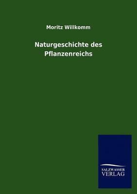 Naturgeschichte Des Pflanzenreichs