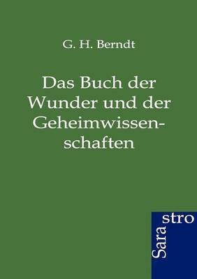 Das Buch Der Wunder Und Der Geheimwissenschaften