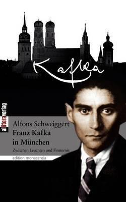 Kafka in M Nchen