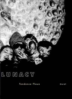 Tendence Floue: Lunacy