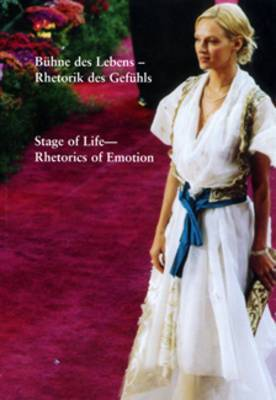 Stage of Life: Rhetorics of Emotion