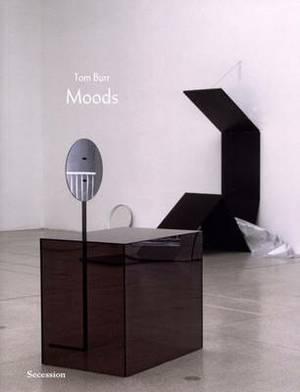 Tom Burr: Moods