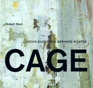 Gerhard Richter: Cage - Paintings/Bilder