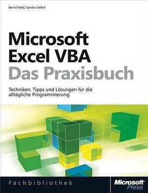 Microsoft Excel Programmierung - Das Handbuch (Buch + E-Book). Automatisierung Mit VBA - Fur Excel 2007 - 2013. Vollstandig Uberarbeitet