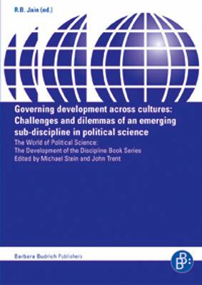 Governing Development Across Cultures: Challenges and Dilemmas of an Emerging Sub-discipline in Political Science