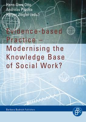 Evidence-based Practice: Modernising the Knowledge Base of Social Work
