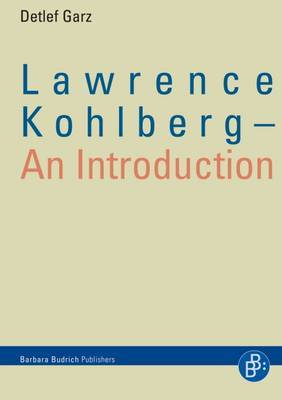 Lawrence Kohlberg: An Introduction