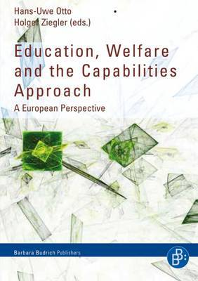 Education, Welfare and the Capabilities Approach: A European Perspective