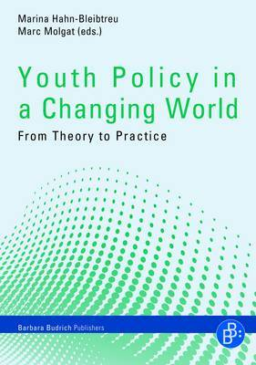 Youth Policy in a Changing World: From Theory to Practice