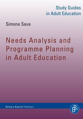 Needs Analysis and Programme Planning in Adult Education: Study Guides in Adult Education