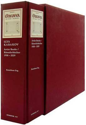 Ilya Kabakov: Artists' Books 1958-2009: Catalogue Raisonne