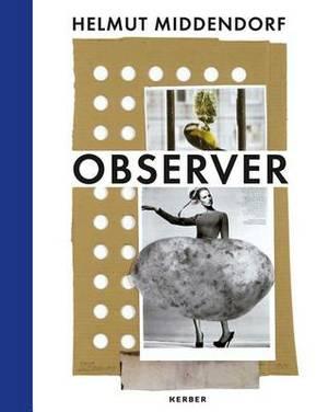 Helmut Middendorf: Observer
