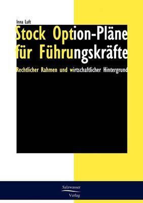 Stock Option-Plane Fur Fuhrungskrafte