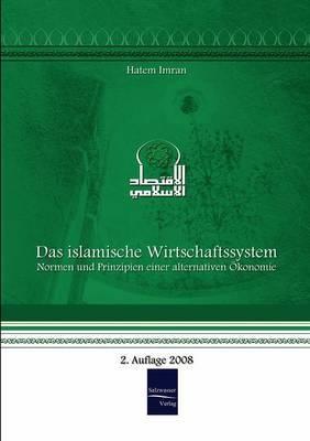 Das Islamische Wirtschaftssystem