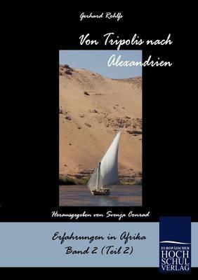 Von Tripolis Nach Alexandrien