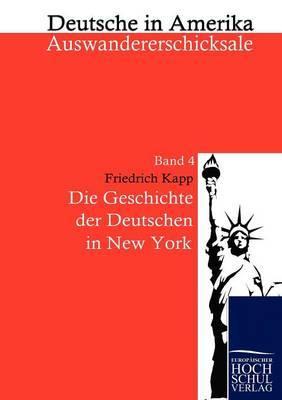 Die Geschichte Der Deutschen in New York