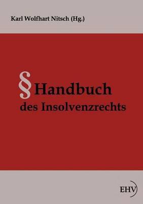 Handbuch Des Insolvenzrechts