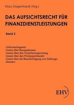 Das Aufsichtsrecht Fur Finanzdienstleistungen