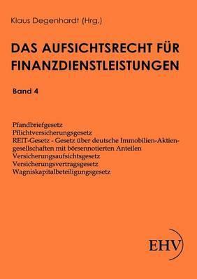 Aufsichtsrecht Fur Finanzdienstleistungen