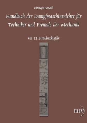 Handbuch Der Dampfmaschinenlehre