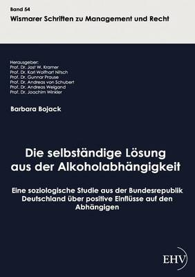 Die Selbstandige Losung Aus Der Alkoholabhangigkeit