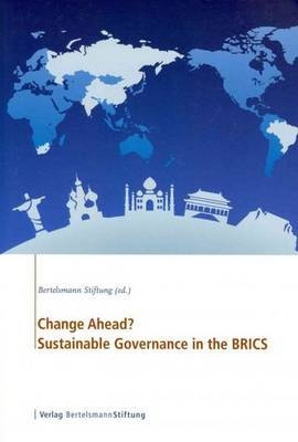 Change Ahead: Sustainable Governance in the BRICS