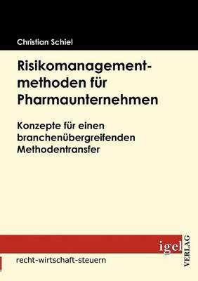 Risikomanagementmethoden Fur Pharmaunternehmen