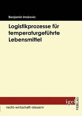 Logistikprozesse Fur Temperaturgefuhrte Lebensmittel