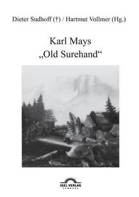 Karl Mays  Old Surehand
