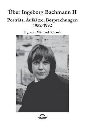 Uber Ingeborg Bachmann 2