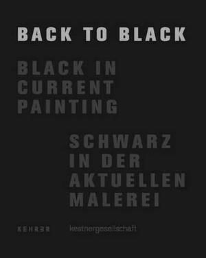Back to Black: Black in Current Painting