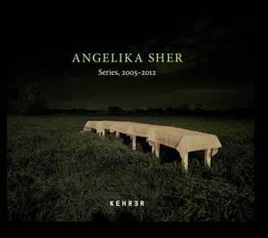 Angelika Sher - Series, 2005-2012