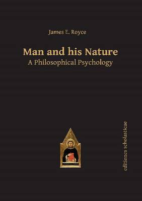 Man and his Nature: A Philosophical Psychology