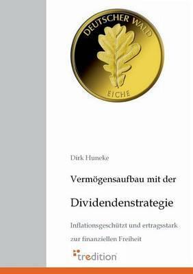Vermogensaufbau Mit Der Dividendenstrategie