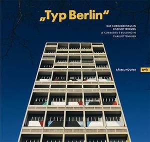 Typ Berlin : Le Corbusier's Building in Charlottenburg