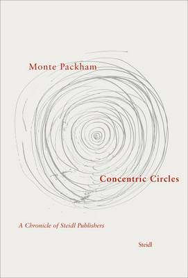 Concentric Circles: A Chronicle of Steidl Publishers