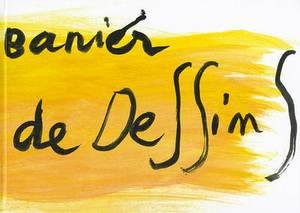 Francois-Marie Banier: Autocar Volume 1: Boite de Dessins