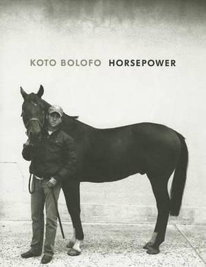 Koto Bolofo: Horse Power