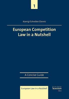 European Competition Law in a Nutshell: A Concise Guide