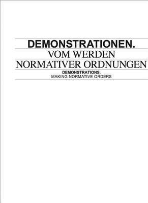Demonstrations: Making Normative Orders