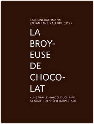 La broyeuse de chocolat